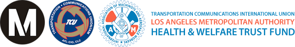 Transportation Communications International Union - Los Angeles Metropolitan Authority Health & Welfare Trust Fund